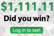 Did You Win $1,111.111?